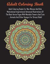 Adult Coloring Books For Men Women And Kids Motivational