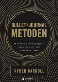 Bullet journal-metoden - Ryder Carroll pdf epub