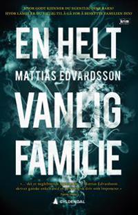 En helt vanlig familie (E-bok)