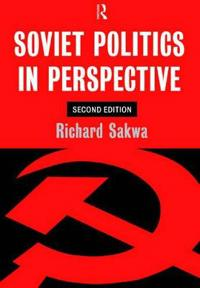 Soviet Politics in Perspective