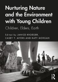 Nurturing Nature and the Environment with Young Children
