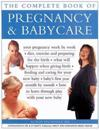 Pregnancy & Babycare, The Complete Book of