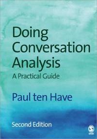 Doing Conversation Analysis