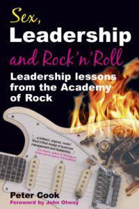 Sex, Leadership And Rock N' Roll