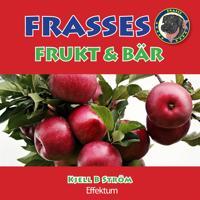 Frasses frukt och bär