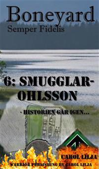 Boneyard del 6: Smugglar-Ohlsson