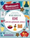 My First Book of the Home with Lots of Fantastic Stickers (Montessori Activity)