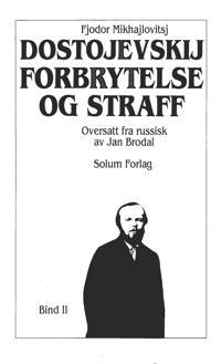 Forbrytelse og straff 2. Bd. 25 - Fjodor Mikhajlovitsj Dostojevskij | Inprintwriters.org
