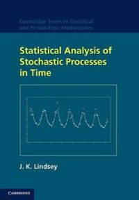 Statistical Analysis of Stochastic Processes in Time