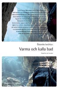 Österrike berättar: Varma och kalla bad : noveller och essäer
