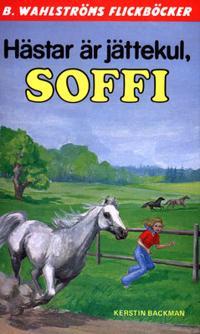 Soffi 1 - Hästar är jättekul, Soffi