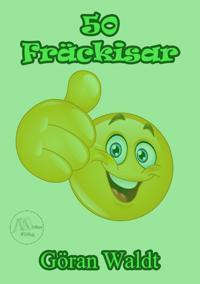50 Fräckisar