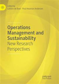 Operations Management and Sustainability : New Research Perspectives