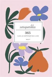 365 : ilon ja inspiraation vuosi (Signeerattu)
