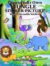 Create Your Own Jungle Sticker Picture/With Reusable Pressure-Sensitive Stickers