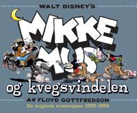Mikke Mus og kvegsvindelen - Floyd Gottfredson | Ridgeroadrun.org