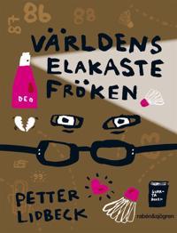 Världens elakaste fröken - Petter Lidbeck   Laserbodysculptingpittsburgh.com