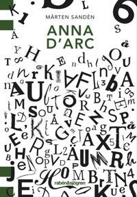 Anna D'Arc - Mårten Sandén pdf epub