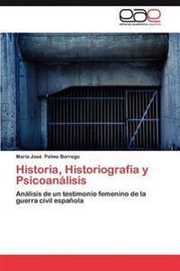Historia, Historiografia y Psicoanalisis