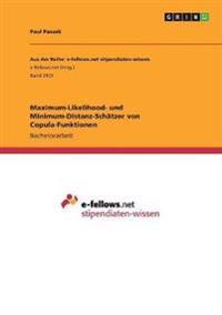 Maximum-Likelihood- und Minimum-Distanz-Schätzer von Copula-Funktionen