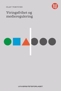 Ytringsfrihet og medieregulering - Olav Torvund | Inprintwriters.org