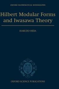 Hilbert Modular Forms and Iwasawa Theory