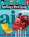 180 Days of Spelling and Word Study for Second Grade (Grade 2): Practice, Assess, Diagnose