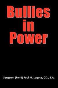 Bullies in Power
