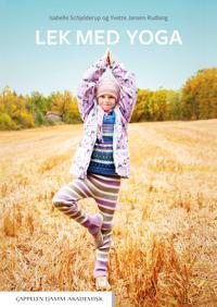 Lek med yoga - Isabelle Schjelderup pdf epub