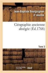 Géographie ancienne abrégée. Tome 3