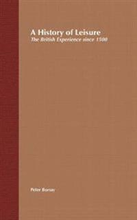 A History of Leisure