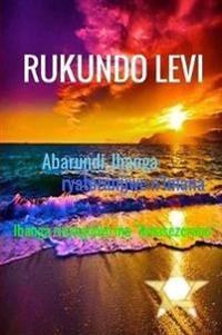 Abarundi, Ihanga Ryatoranijwe n'Imana: Ibanga Rinyegejwe Mw'isezerano