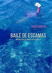 Baile de Escamas - uma história de amor luso-española