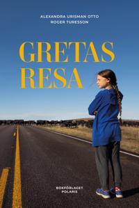 Gretas resa - Roger Turesson, Alexandra Urisman Otto pdf epub