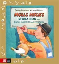 Mulle Mecks stora bok om bilar, maskiner och flygplan