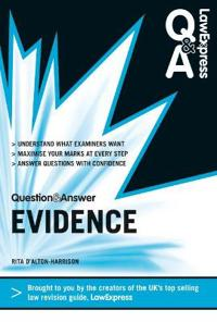 Law Express Question and Answer: Evidence Law (Q&A Revision Guide)