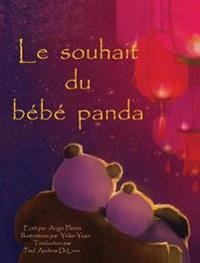 Le Souhait Du Bebe Panda