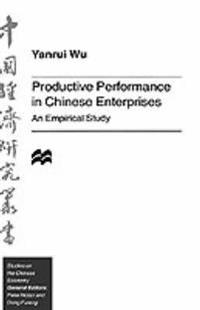 Productive Performance in Chinese Enterprises
