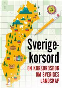 Sverigekorsord : en korsordsbok om Sveriges landskap - Sten Johnson | Laserbodysculptingpittsburgh.com