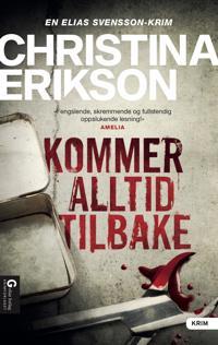Kommer alltid tilbake - Christina Erikson | Inprintwriters.org
