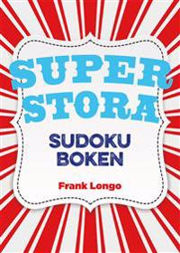 Superstora sudokuboken - Frank Longo pdf epub