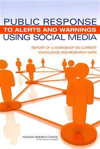 Public Response to Alerts and Warnings Using Social Media