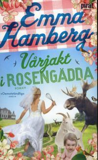 Vårjakt i rosangädda - Emma Hamberg - pocket (9789164206299)     Bokhandel