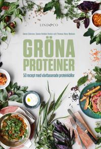 Gröna proteiner : 50 recept med växtbaserade proteinkällor