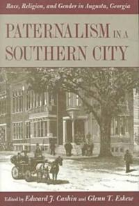 Paternalism in a Southern City
