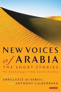 New Voices of Arabia, the Short Stories