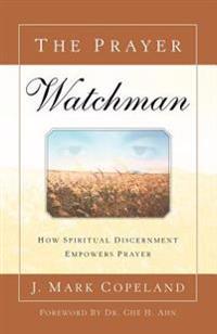 The Prayer Watchman