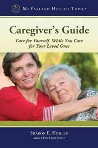 Caregiver's Guide