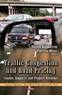 Traffic Congestion and Road Pricing