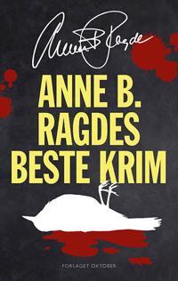 Anne B. Ragdes beste krim - Anne B. Ragde | Ridgeroadrun.org